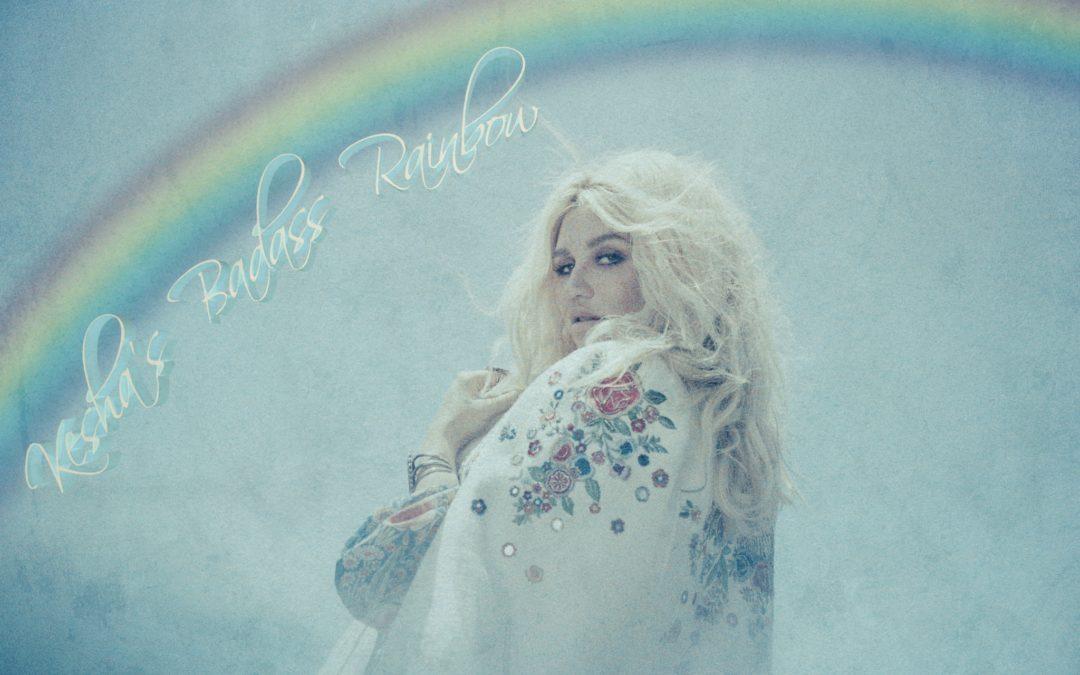 Kesha's Badass Rainbow